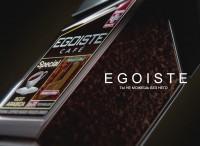 egoiste ( спокойная подача )