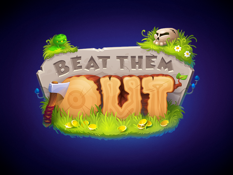 Beat them out