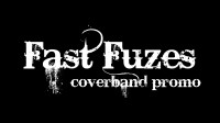 FAST FUZES coverband promo