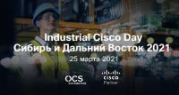 Industrial Cisco Day online - профильная ИТ-конференция для промышленности Сибири и Дальнего Востока