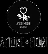 «AMORE + FIORI»