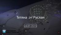 Tatiana and Ruslan (Wedding 2015)