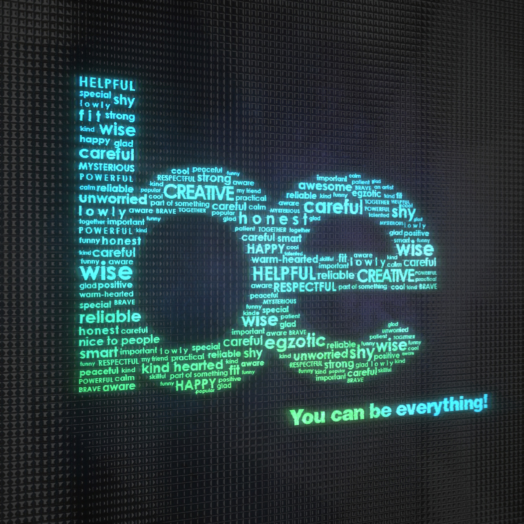 You can be everything!
