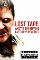 Утерянная кассета: ужасная правда о последних днях Энди (2004)