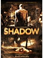 Тень / Shadow (2009)